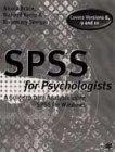 9780333734711: SPSS for Psychologists: A Guide to Data Analysis Using SPSS for Windows
