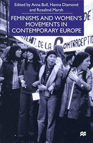 9780333734797: Feminisms and Women's Movements in Contemporary Europe