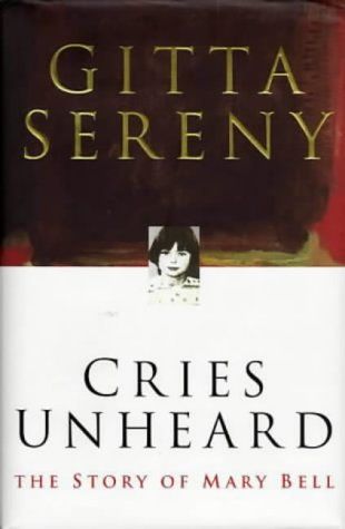 9780333735244: Cries Unheard the Story of Mary Bell