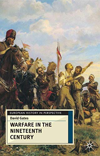 9780333735336: Warfare in Nineteenth Century (European History in Perspective)