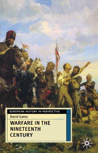 9780333735343: Warfare in the Nineteenth Century (European History in Perspective)