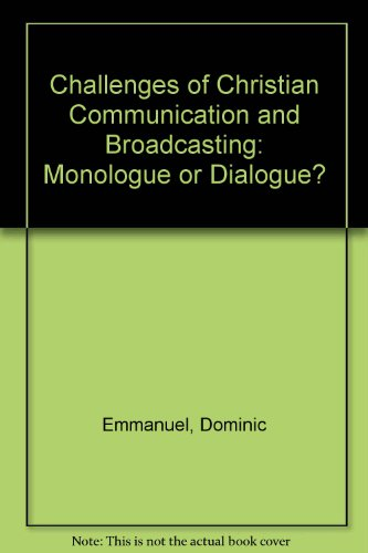9780333736111: Challenges of Christian Communication and Broadcasting: Monologue or Dialogue?