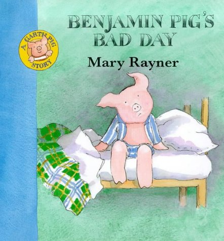 9780333736296: Benjamin Pig's Bad Day (A Garth Pig Story)