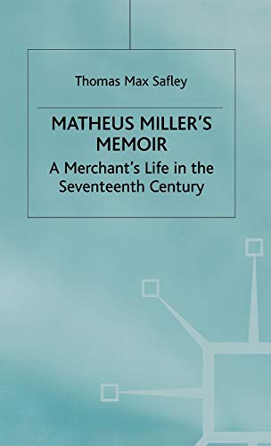 9780333736647: Matheus Millers Memoir (Early Modern History: Society and Culture)
