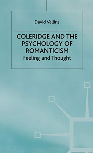 9780333737453: Coleridge and the Psychology of Romanticism: Feeling and Thought