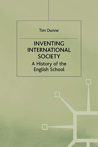 9780333737873: Inventing International Society: A History of the English School (St Antony's Series)