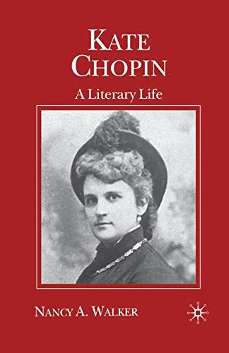 9780333737897: Kate Chopin: A Literary Life (Literary Lives)