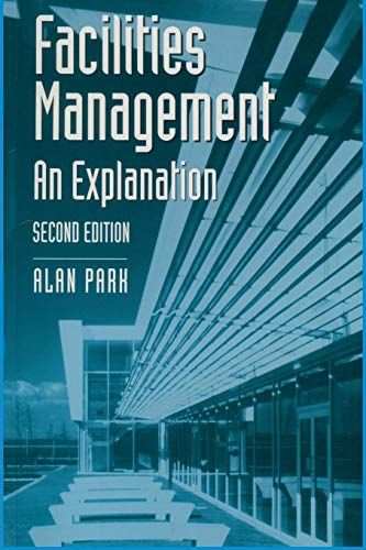 9780333737989: Facilities Management: An Explanation (Building and Surveying Series)