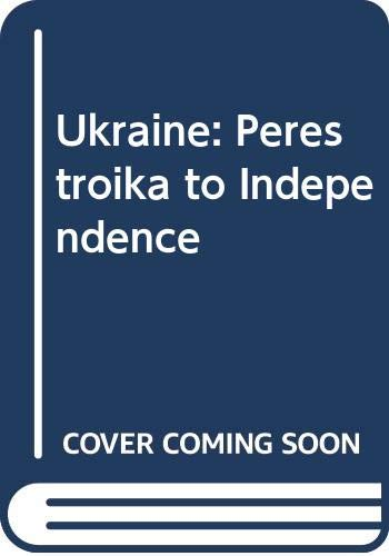 Ukraine: Perestroika to Independence (0333738446) by Kuzio, Taras; Wilson, Andrew