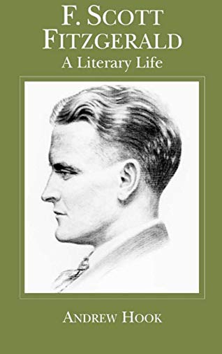 9780333738481: F. Scott Fitzgerald: A Literary Life