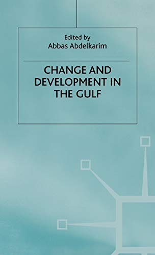 9780333738917: Change and Development in the Gulf