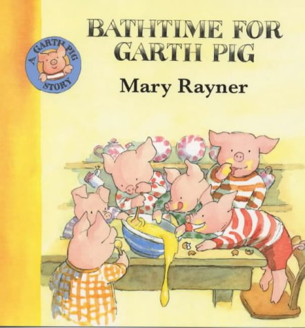 9780333739549: Bathtime for Garth Pig (A Garth Pig story)
