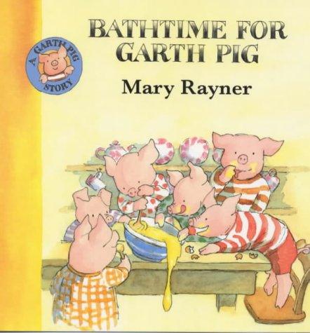 9780333739549: Bathtime for Garth Pig (A Garth Pig Story)