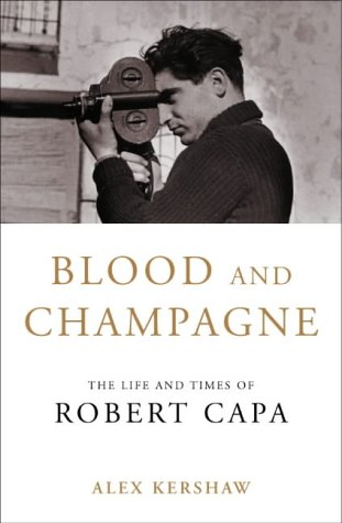 9780333739570: Blood and Champagne: The Life of Robert Capa
