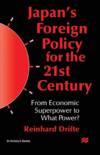 9780333739600: Japan's Foreign Policy in the 1990s: From Economic Superpower to What Power? (St Antony's Series)