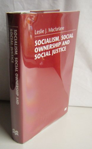 Socialism, Social Ownership and Social Justice