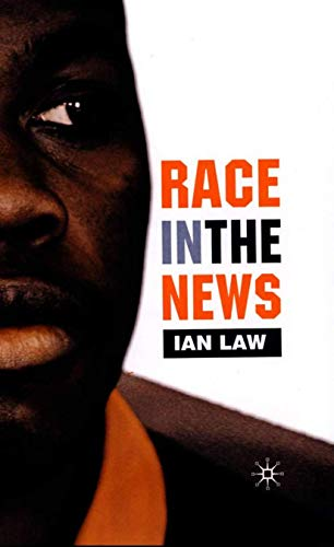 9780333740743: Race in the News
