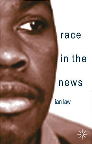 9780333740750: Race in the News