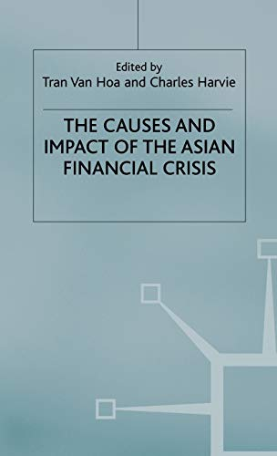 Causes Impact Of The Asian Financial C