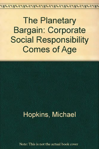 9780333740828: The Planetary Bargain: Corporate Social Responsibility Comes of Age