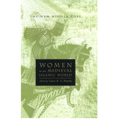 9780333740965: Women in the Medieval Islamic World (New Middle Ages)