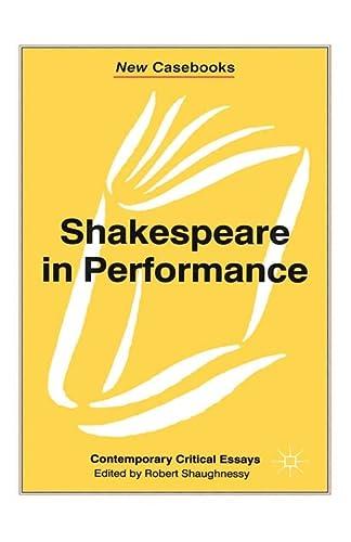 9780333741238: Shakespeare in Performance (New Casebooks)