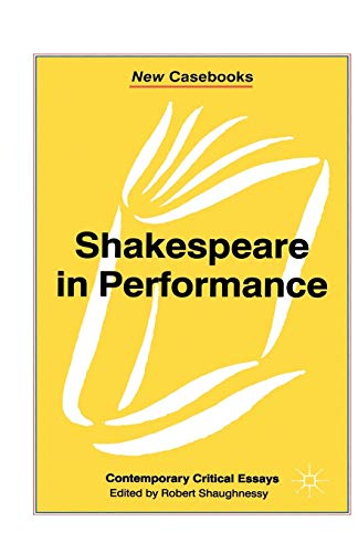 9780333741245: Shakespeare in Performance (New Casebooks (Paperback))