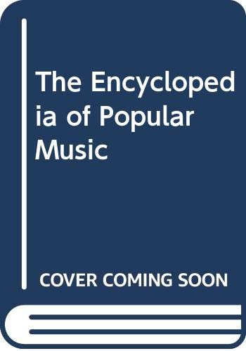 9780333741344: The Encyclopedia of Popular Music