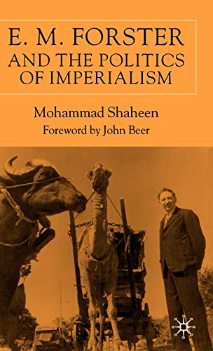 9780333741368: E.M. Forster and The Politics of Imperialism