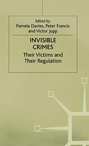 9780333741610: Invisible Crimes: Their Victims and their Regulation