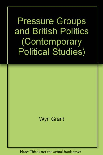 Pressure Groups and British Politics: Grant, Wyn