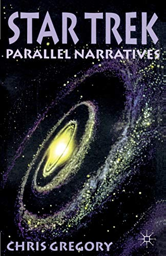 9780333744895: Star Trek: Parallel Narratives