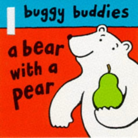 9780333744970: Bear with a Pear (Buggy Buddies)