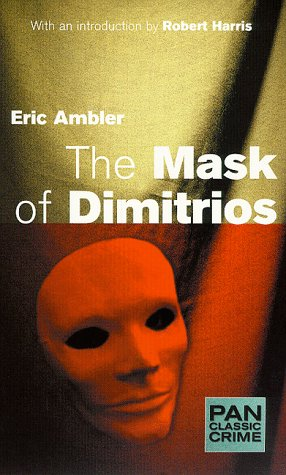 9780333746042: The Mask of Dimitrios (Pan Classic Crime)