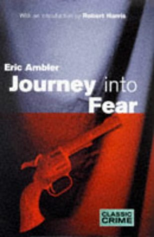 Journey Into Fear: Ambler, Eric