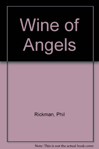 9780333746219: Wine of Angels