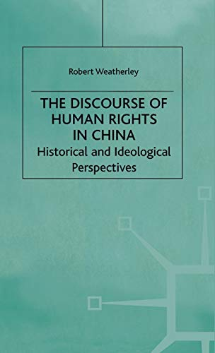 9780333746288: The Discourse of Human Rights in China: Historical and Ideological Perspectives