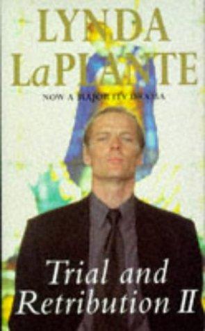 Trial And Retribution II - 1st UK: La Plante, Lynda