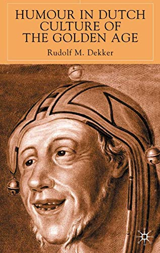9780333746745: Humour in Dutch Culture of the Golden Age