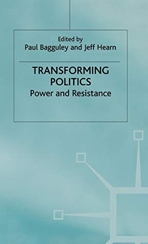 9780333746769: Transforming Politics: Power and Resistance (Explorations in Sociology. British Sociological Association Conference Volume Series)