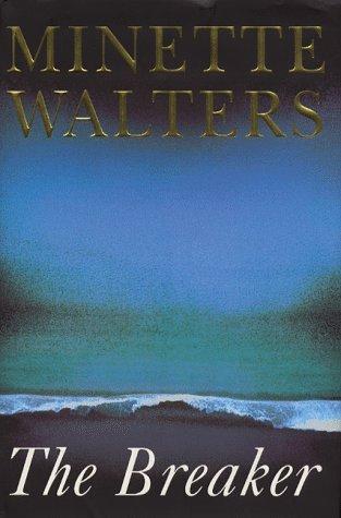 The Breaker; The Breaker (Booklet): Minette Walters