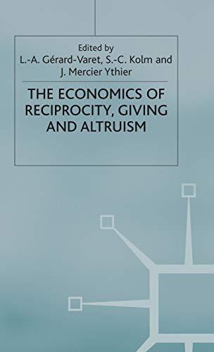 9780333747698: Economics of Reciprocity, Giving and Altruism (International Economic Association Series)