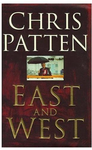 9780333747872: East and West: China, Power and the Future of Asia