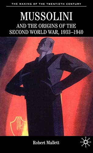 9780333748145: Mussolini and the Origins of the Second World War, 1933-1940