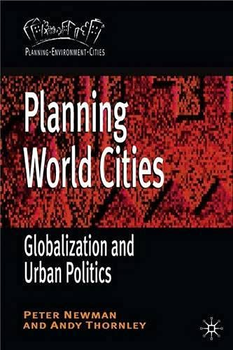 9780333748695: Planning World Cities: Globalization, Urban Governance and Policy Dilemmas (Planning, Environment, Cities)