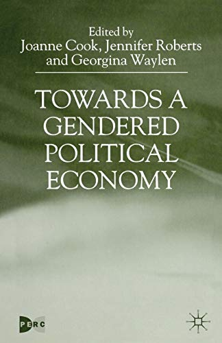 9780333748725: Towards a Gendered Political Economy