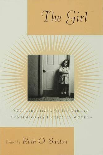 9780333749166: The Girl: Constructions of the Girl in Contemporary Fiction by Women