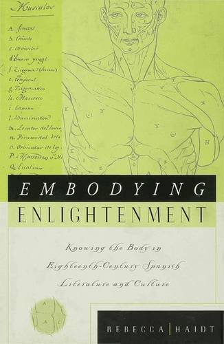 9780333749227: Embodying Enlightenment: Knowing the Body in Eighteenth-Century Spanish Literature and Culture