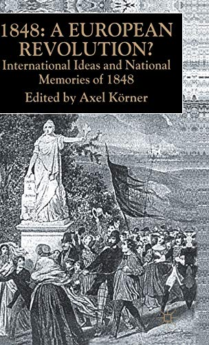 9780333749296: 1848 European Revolution: International Ideas and National Memories of 1848