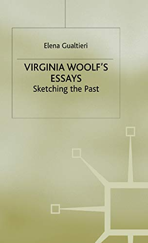 9780333749319: Virginia Woolf's Essays: Sketching the Past